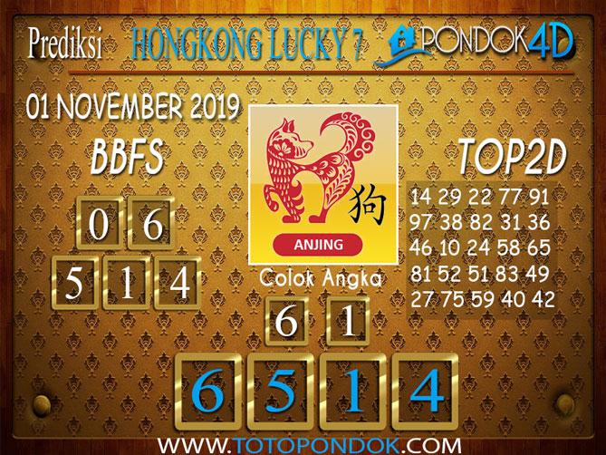 Prediksi Togel HONGKONG LUCKY 7 PONDOK4D 01 NOVEMBER 2019