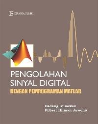 Pengolahan Sinyal Digital dengan Pemrograman Matlab