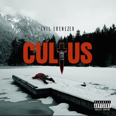 Evil Ebenezer - Cultus - Album Download, Itunes Cover, Official Cover, Album CD Cover Art, Tracklist