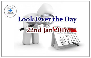 Look Over the Day – 22nd Jan 2016