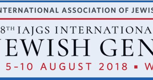 IAJGS Warsaw, Poland 5-10 August 2018