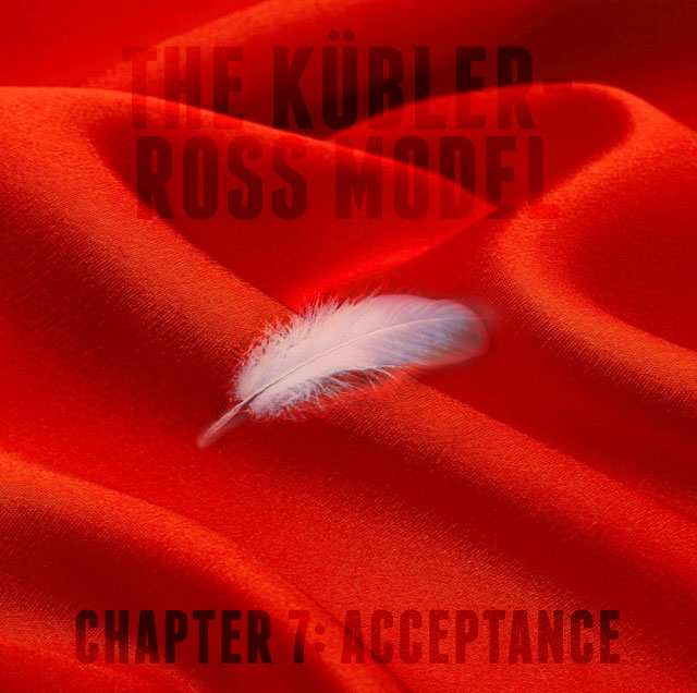 The Goat's Nest Short Stories Presents: The Kübler-Ross Model: Chapter 7: Acceptance