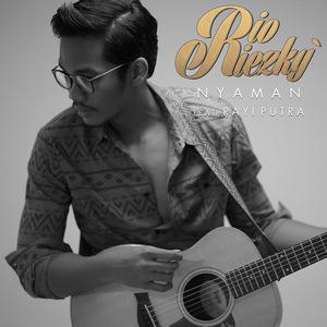 Rio Riezky - Nyaman (Feat. Rayi Putra)