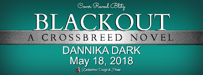 Cover Reveal: Blackout by Dannika Dark