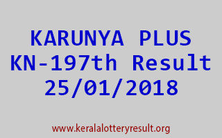 KARUNYA PLUS Lottery KN 197 Results 25-01-2018