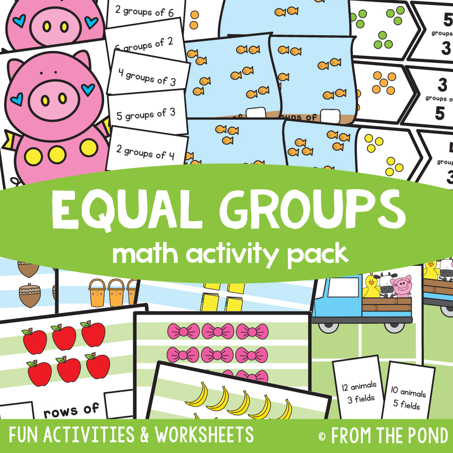 Math Activities for Equal Groups | From the Pond