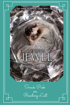 The Jewel by Amy Ewing  a Sneak Peek on Reading List      http://forfunreadinglist.blogspot.com/2015/08/the-jewel-sneak-peek.html
