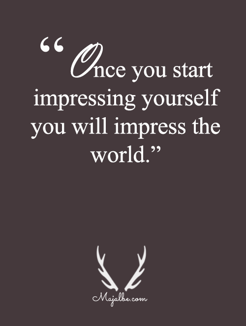To Impress You Is To Impress Them