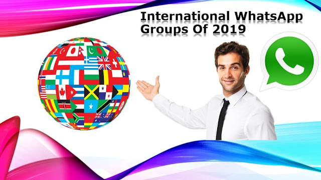 International Whatsapp Groups Of 2019_latest active international whatsapp groups of 2019