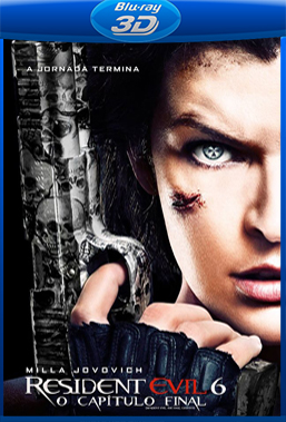 Resident Evil 6: O Capítulo Final (2017) BluRay Rip 1080p Torrent Dublado 3D HSBS