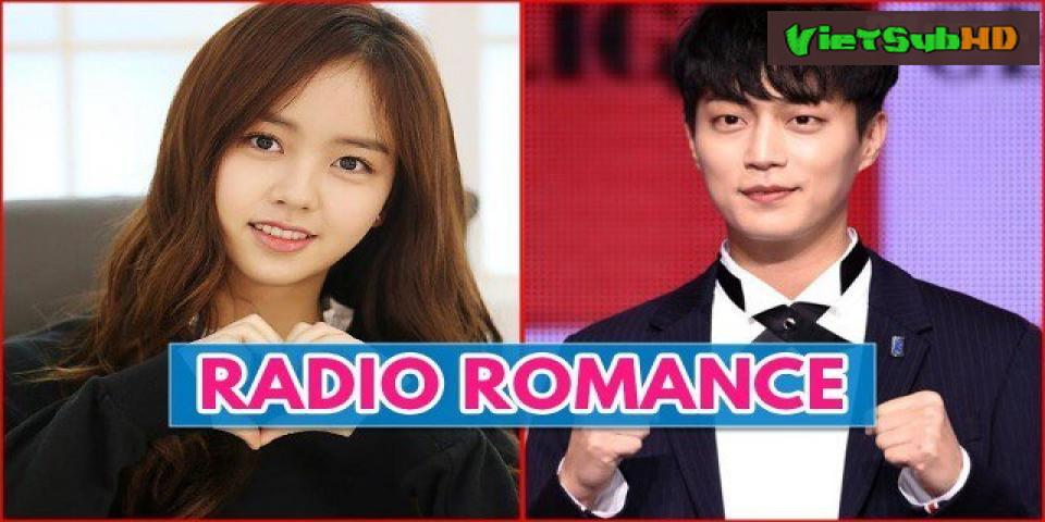 Phim Chuyện Tình Radio Tập 8 VietSub HD | Radio Romance 2018