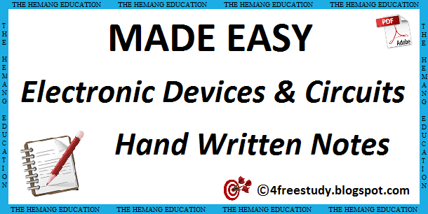 Made Easy Electronic Devices and Circuits Hand Written Class Notes ...