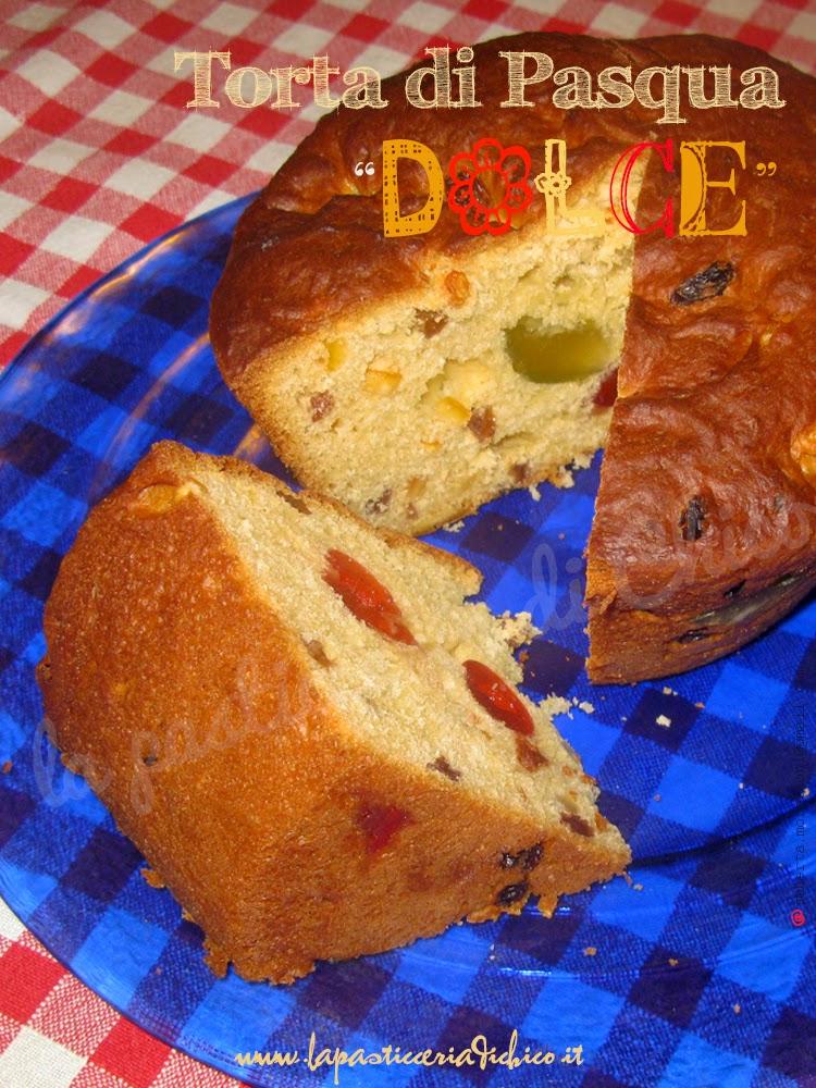 Torta di Pasqua dolce - la pasticceria di chico