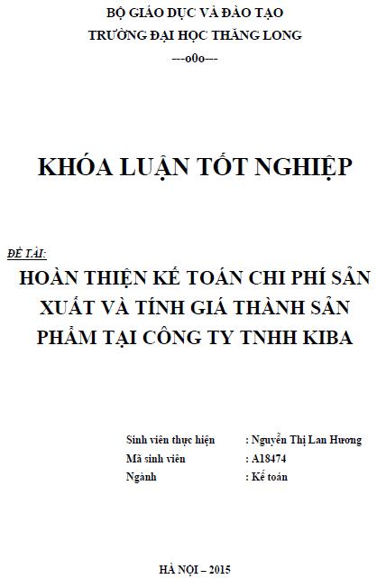 Hoàn thiện kế toán tập hợp chi phí sản xuất và tính giá thành sản phẩm tại Công ty TNHH Kiba