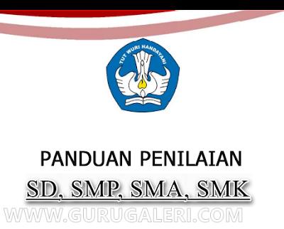 Panduan Penilaian Kurikulum 2013 Hasil Revisi 2016 SD,SMP,SMA