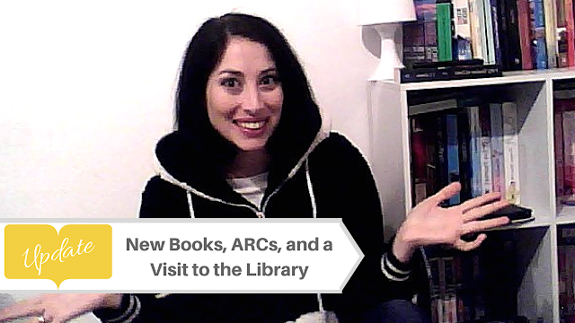 Update: New Books, ARCs, and a Visit to the Library