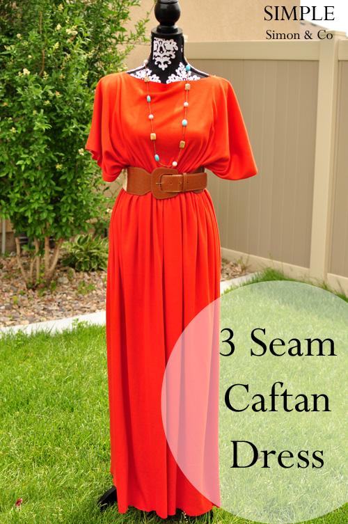 A 3 Seam Caftan Tutorial Simple Simon And Company