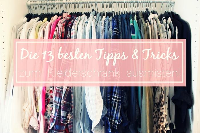 Die 13 Besten Tipps Tricks Zum Kleiderschrank Ausmisten