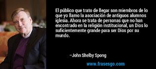 John Shelby Spong; abriendo ojos *  2