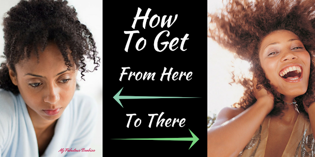 How to move from sad and stuck to happy and joyous | My Fabulous Boobies