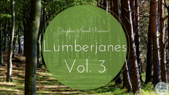 Lumberjanes Vol. 3 Review