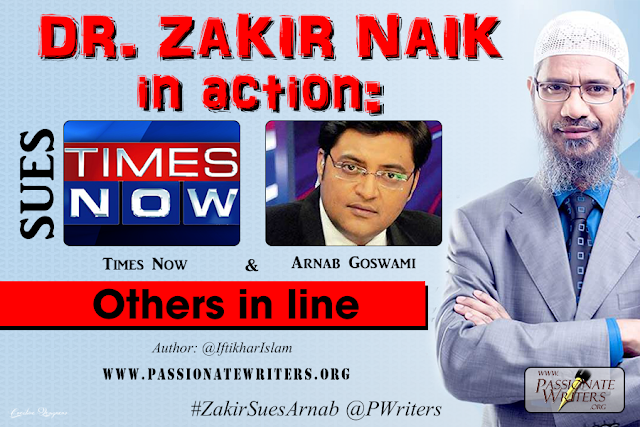 Zakir Naik sues Times Now Arnab Goswami - Passionate Writers