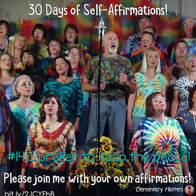 """30 Days of Self-Affirmations: Day 14: I prefer to keep the peace. For 30 days, I will be celebrating my own """"new year"""" with self-affirmations. Won't you join me?"""