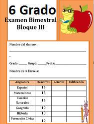Examen del Bloque 3 Ciclo escolar 2016-2017 Sexto grado