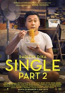 Komedi Indonesia Terbaru Produksi Soraya Intercine Films Review Single Part 2 2019 Bioskop