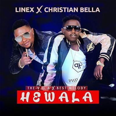 Download: Linex Ft. Christian Bella - Hewala