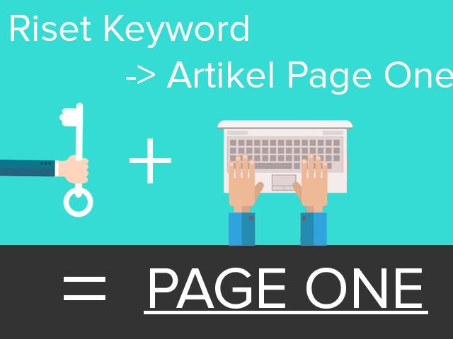 Panduan Riset Keyword Sampai Menulis Artikel Di Page One