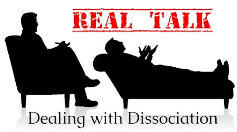 REAL TALK- Dealing with Dissociation