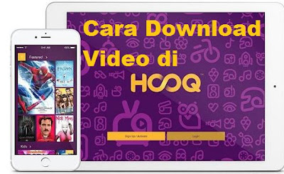 Cara download film di Hooq dengan gampang Cara Download Film di HOOQ ke Galeri
