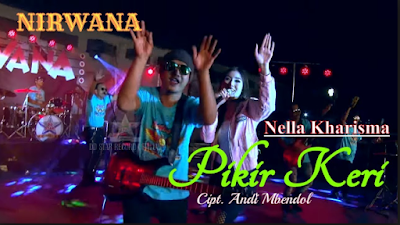 Download Lagu Nella Kharisma Pikir Keri Mp3 Terbaru 2018