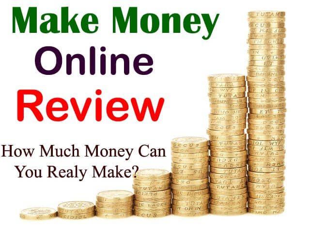 Make Money Online Review - How To Earn Money From Online