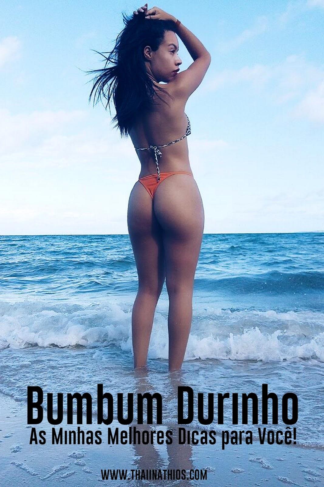 Bumbum Durinho | As Minhas Melhores Dicas para Você!