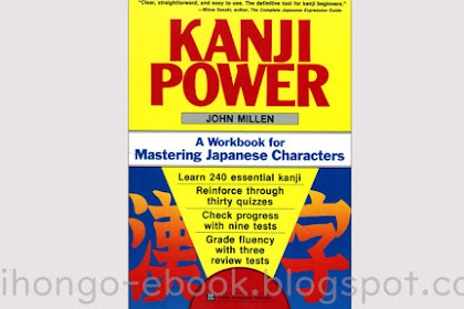 Kanji Power - A Workbook for Mastering Japanese Characters