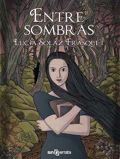 Entre sombras de Lucia Solaz Frasquet