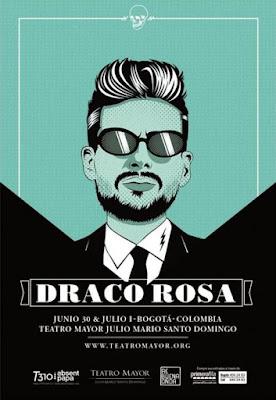 Robi Draco en Bogota en Junio 30 y 1 de Julio