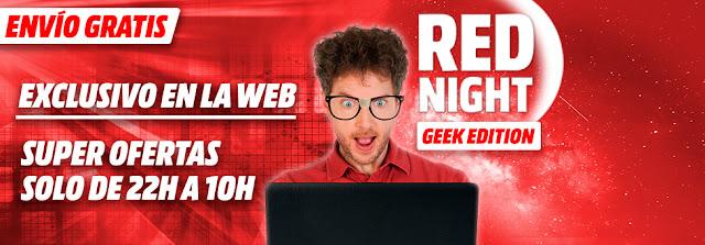 Mejores ofertas de la Red Night Geek Edition de Media Markt 6 marzo 2018