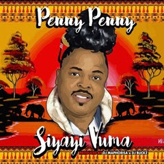 Penny Penny - Siyayi Vuma (Instrumental Mix) [Download Mp3 - 2016