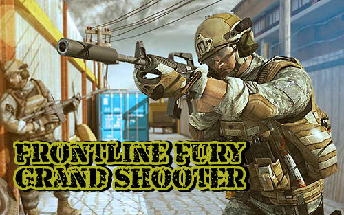 Image Result For Frontline Fury Grand Shooter V Apk For Android