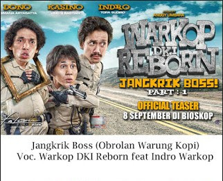 Download Lagu Ost Film Warkop DKI Reborn Jangkrik Boss Mp3 Terbaru