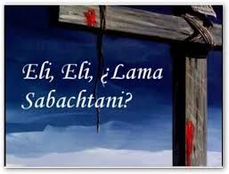 Eli, Eli, Lama Sabakhtani