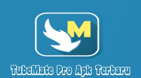 Tubemate Pro Mod Apk Tanpa Iklan Full Version 1