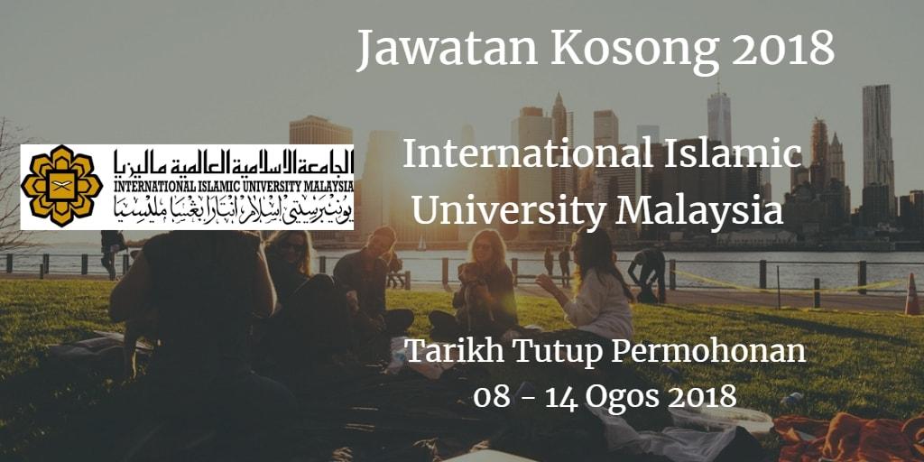 Jawatan Kosong IIUM 08- 14 Ogos 2018