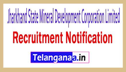 Jharkhand State Mineral Development Corporation Limited JSMDCL Recruitment