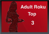 Roku Porn Top 3
