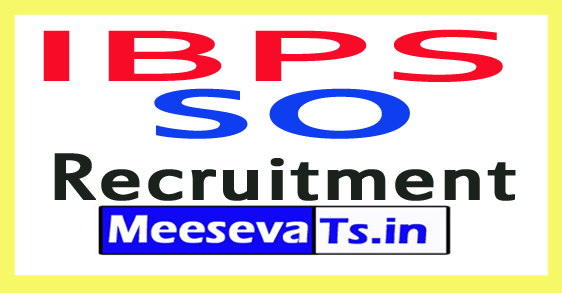 IBPS SO Recruitment 2017-2018