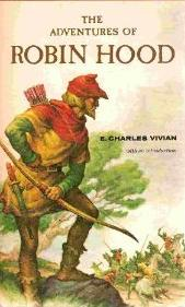 The Adventures of Robin Hood, by E. Charles Vivian